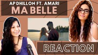 MA BELLE (AP DHILLON FT. AMARI) REACTION!
