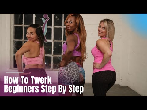 How To Twerk for Beginners Step By Step | Twerk Tutorial
