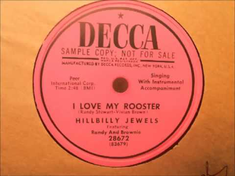 Hillbilly Jewels - I Love My Rooster (Decca 28672) 78rpm