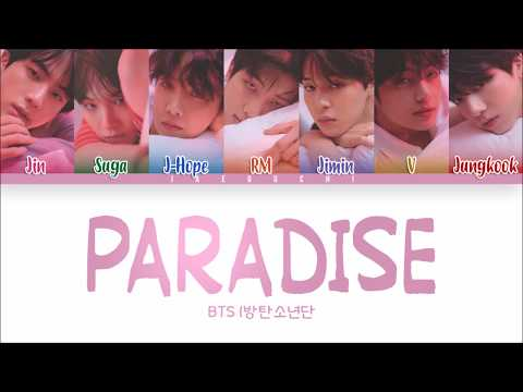 BTS (방탄소년단) - PARADISE (낙원) (Color Coded Lyrics Eng/Rom/Han)