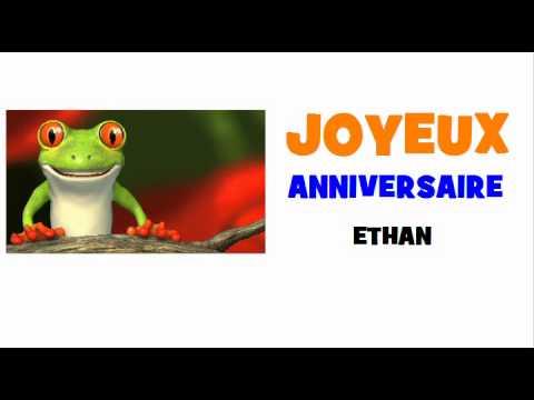 Joyeux Anniversaire Ethan Youtube