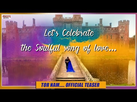Tor Nam   Official Teaser   Bhaijaan Elo Re   Shakib Khan    Srabanti   Romantic Song of 2018