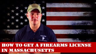 How To Get a Firearms License In Massachusetts