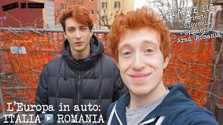 L' EUROPA IN AUTO: ITALIA ▶ ROMANIA • [ PARTE 3 : TRIESTE, SLOVENIA, UNGHERIA, ARAD]
