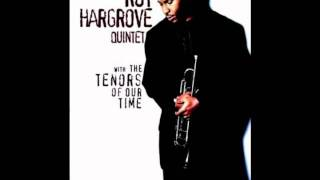 Roy Hargroove Quintet - When we were one (feat. Johnny Griffin)