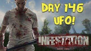 Infestation Survivor Stories Day 146 UFO!