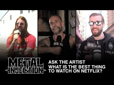 Ask The Artist - Best Thing To Watch on Netflix? | Metal Injection