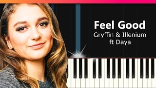 Gryffin Illenium Feel Good Ft Daya Piano Tutorial Chords How To Play Cover