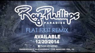 Roy Phillips, Emmerzon - Paradise ft. Alexandria (Flat F33t Remix)