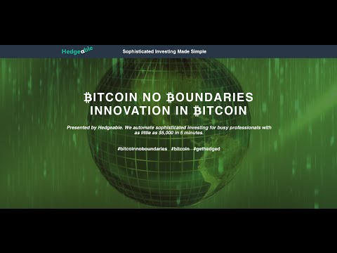 Hedgeable Bitcoin No Boundaries: Innovation In Bitcoin Panel