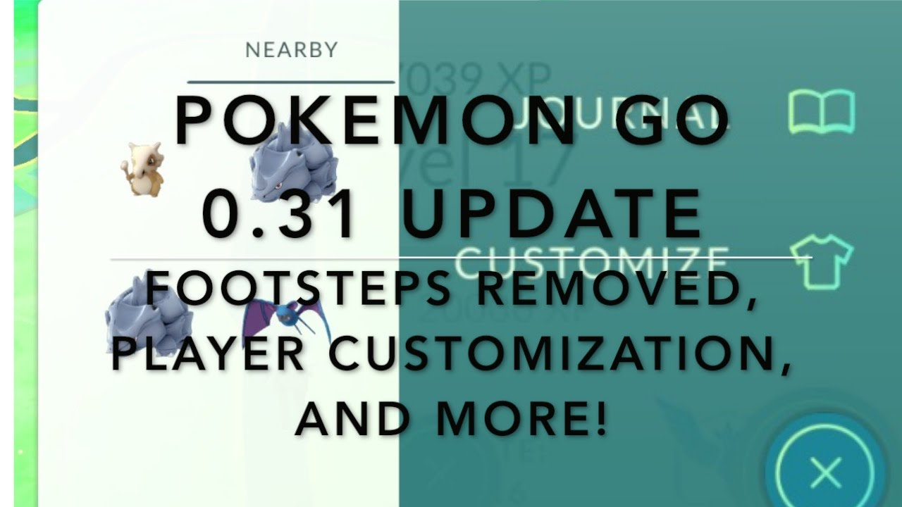 Pokemon Go 730 0310 Update Secretmajor Changes Footsteps