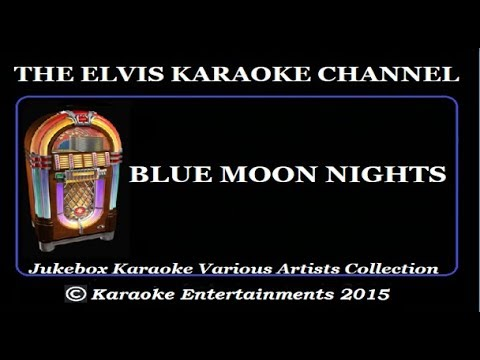 Jukebox Karaoke John Fogerty Blue Moon Nights