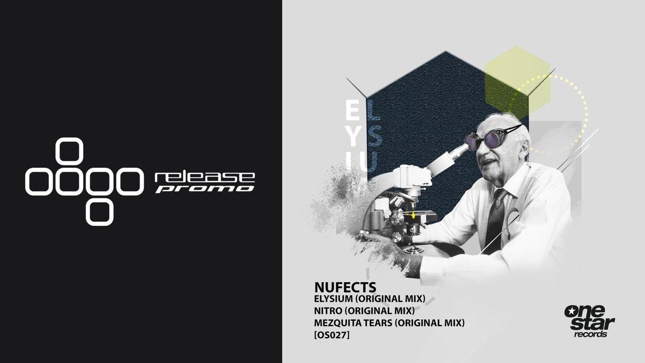 PREMIERE: NuFects - Elysium [Onestar Records]