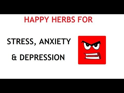 15 Herbs for Stress , Anxiety & Depression