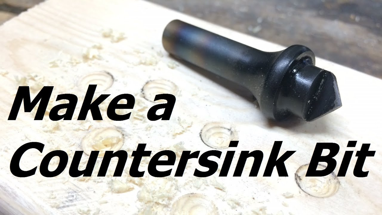 How To Make a Countersink Bit