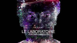 Joachim Garraud - Le Laboratoire (Corvad remix)