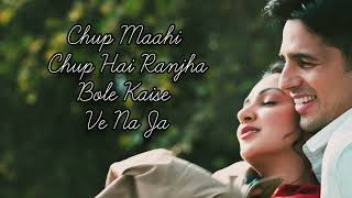 Ranjha Lyrics – B Praak | Jasleen Royal | Shershaah Full Lyrics