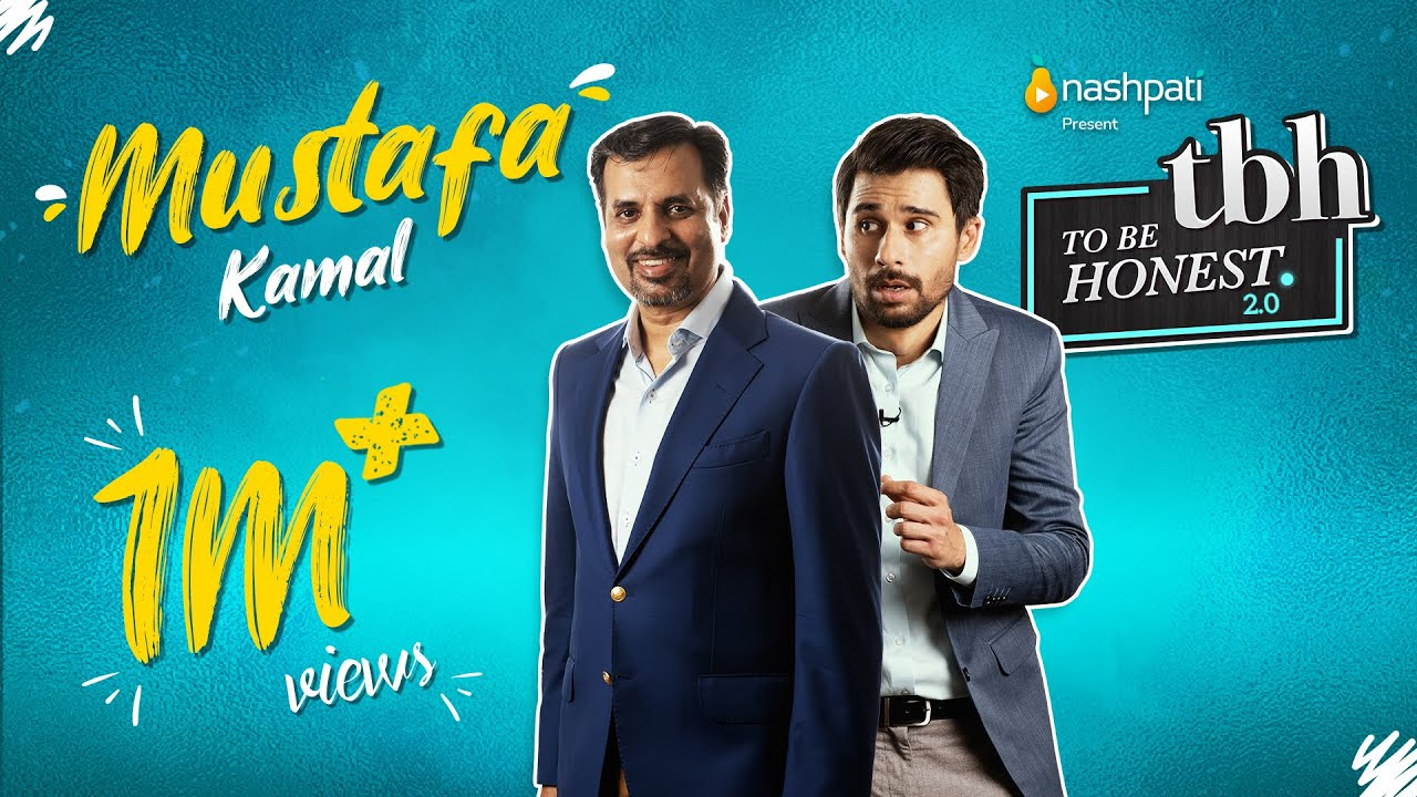 To Be Honest 2.0 | Syed Mustafa Kamal | Tabish Hashmi | Full Episode | Nashpati Prime
