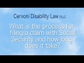 What is the process for filing a claim with Social Security and how long does it take?