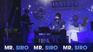 Vô Hình Trong Tim Em - Mr. Siro ft Sirocon (Live)