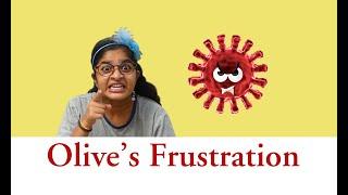 Olive's Frustration - Jaswica