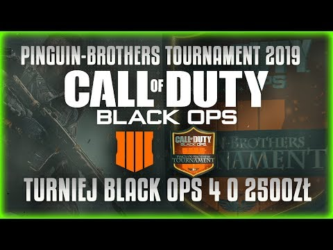 Black Ops 4 | PinGuiN-Brothers Tournament 2019 | Dzień 2