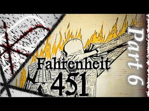 ON LITERATURE - Fahrenheit 451 50th AE, Part 6, Pages 48 - 63