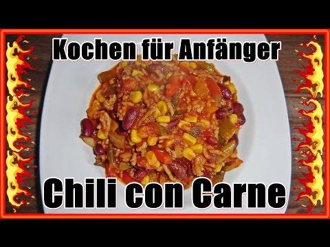 Kochen für Anfänger - Chili con Carne