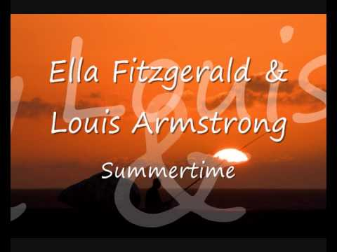 Ella Fitzgerald & Louis Armstrong  Summertime