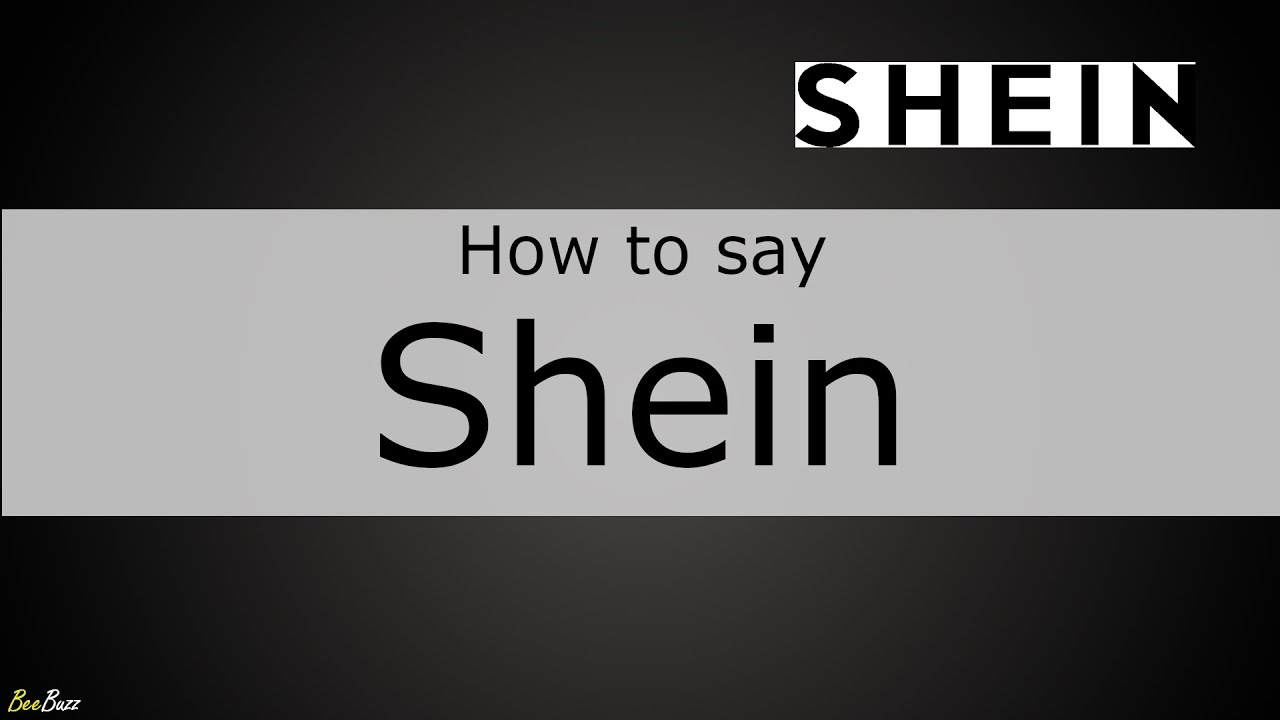 How to Pronounce Shein (Fashion Brand) - YouTube