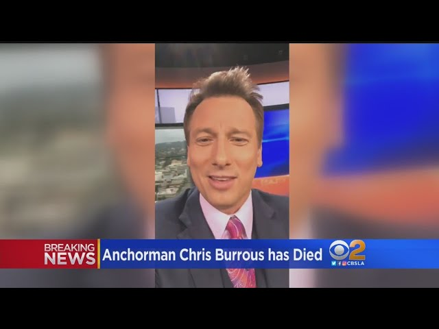 KTLA Anchor Chris Burrous Dies After Being Found Unconscious