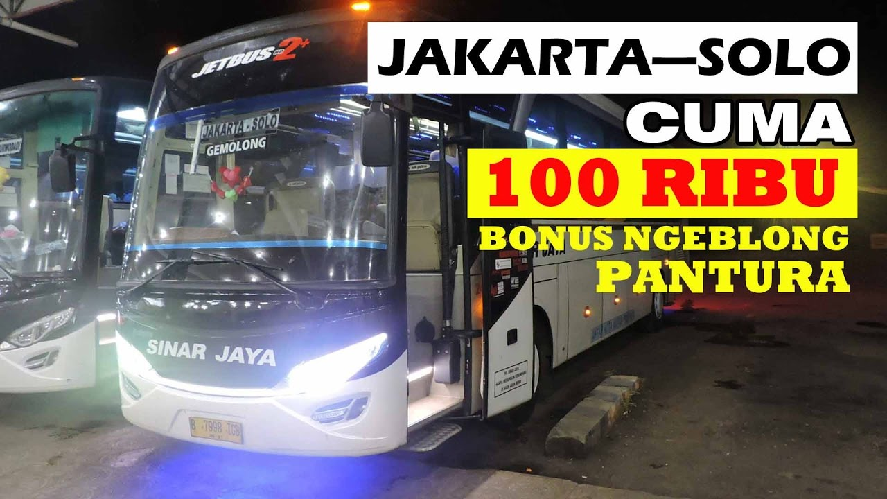 Sinar Jaya Jakartasolo Cuma 100 Ribu Banteerr Solar Corr Bus  Jakarta Nyaman Yang Bisa Youtube