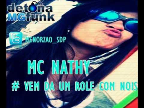 MC NATHY - VEM DÁ UM ROLE COM NOIS ♪