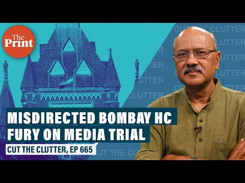 Republic, Times Now, TRPs & misdirected Bombay HC fury on media trial in Sushant Singh Rajput case
