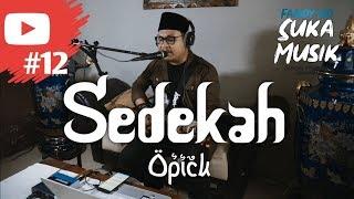 Opick - Sedekah // SukaMusik #12 - Fandy wd Live Acoustic Cover // Ramadhan Religi Song