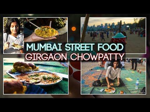 MUMBAI STREET FOOD || GIRGAON CHOWPATTY ||
