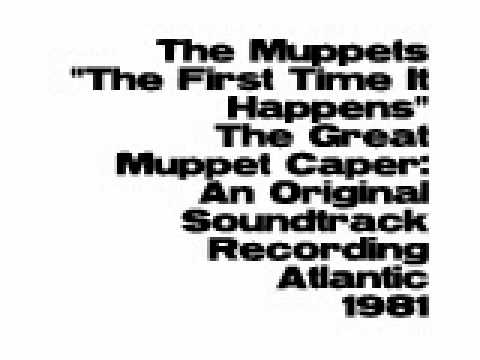 The Muppets - The First Time It Happens