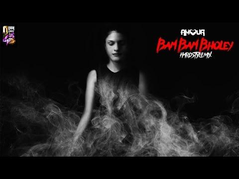 Bam Bam Bholey (Hardstyle Mix) - DJ Amour