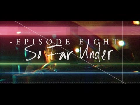 Black Antenna: Episode 08 (So Far Under)