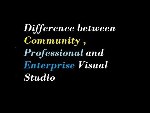 Difference between Community Professional and Enterprise Visual Studio