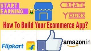 Wie das Erstellen von e-Commerce-Mobile-Anwendung | Wie man eine app erstellen kostenlos und ohne Codierung in hindi