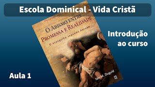 Classe Vida Cristã: Promessa e Realidade: aula 01 | Marcelo Rufino