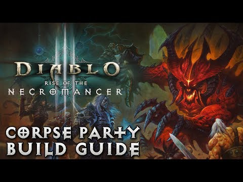 Diablo 3 - Necromancer: Corpse Party Build Guide