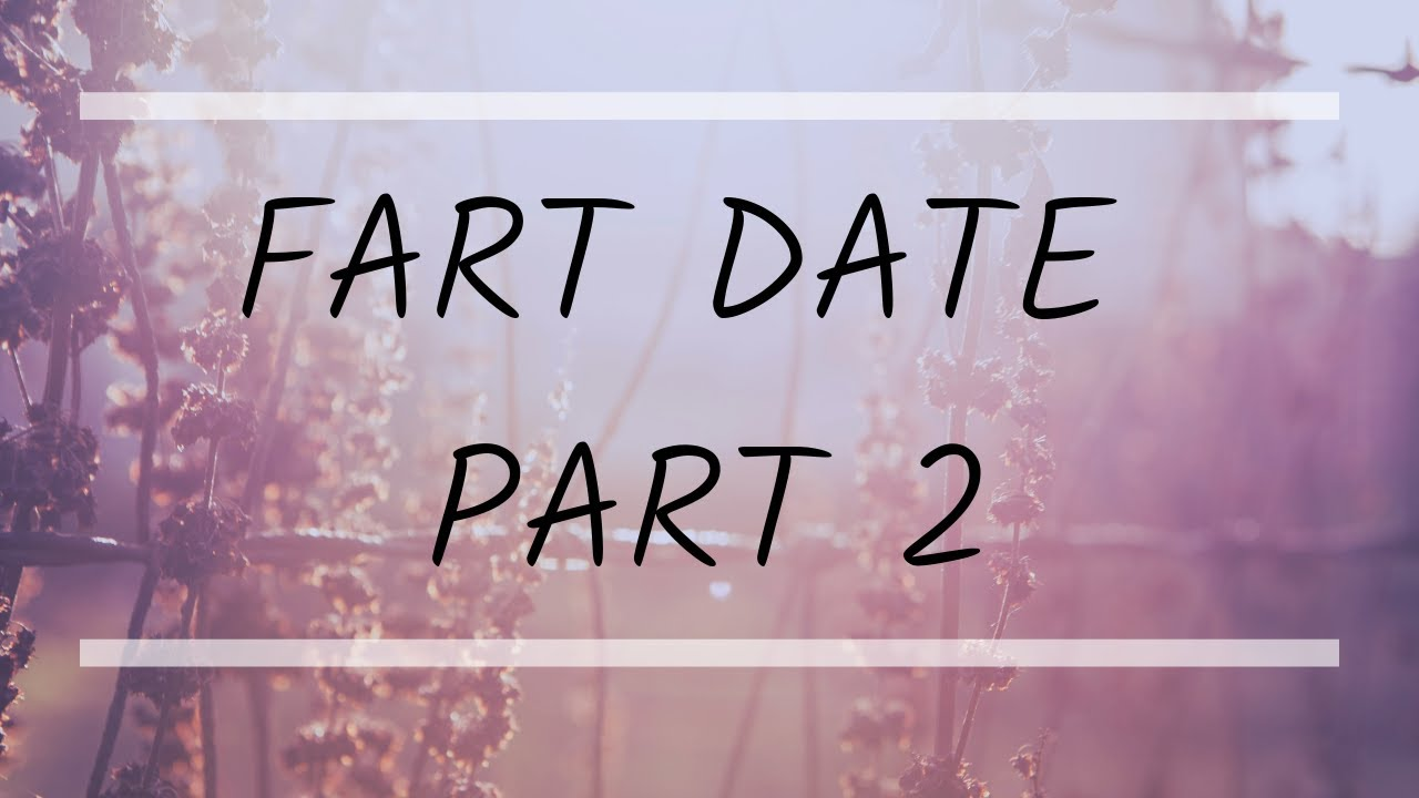 Download Fart Date Part II
