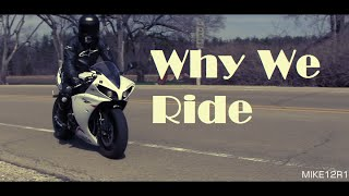 Why We Ride | HD