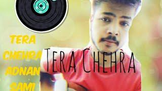 Tera ChehraAdnan ShamiGuitar Cover by Ayush