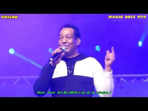 GUILOU LIVE MIEL VERT 2019 ILE DE LA REUNION  BY MAGIC DRIX 974
