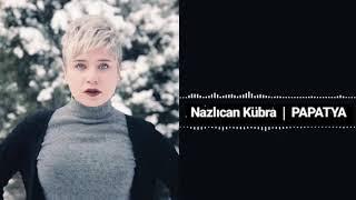 Nazlıcan Kübra -Papatya (HİRAİ ZERDÜŞ) Efsane Klip.mp3