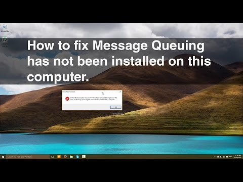 How to fix MSMQ message queuing has not been installed on this computer