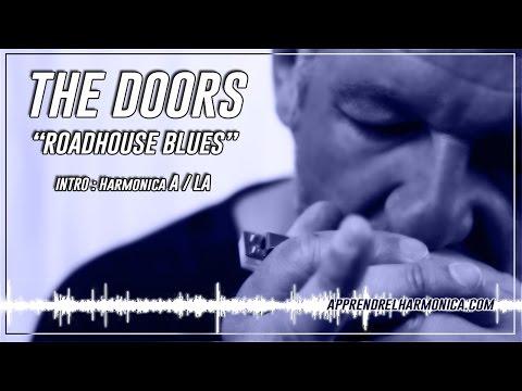 The Doors - ''Roadhouse blues'' - Harmonica A - Le plan de la semaine 52/52/2013